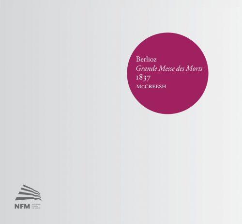 Berlioz Grande Messe des Morts 1837